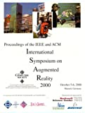 Augmented Reality (ISAR 2000) : 3rd International Symposium, IEEE Computer Society Staff, 0769508464