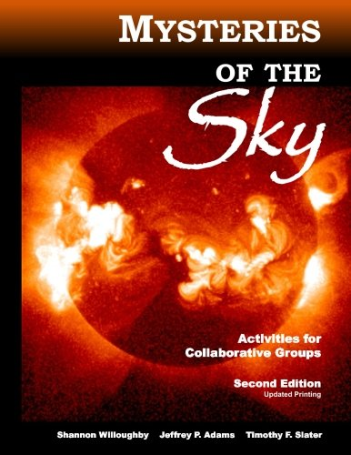 Mysteries of the Sky: Activities for Collaborative Groups, 2nd Edition - Revised