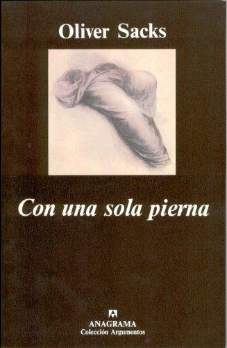 Descargar Libro Con Una Sola Pierna Oliver Sacks
