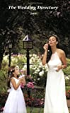 The Wedding Directory - 2005 Edition, , 0967414059