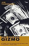 The Golden Gizmo, Jim Thompson, 0375700323