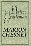 The Perfect Gentleman, Chesney, Marion, 0783882572