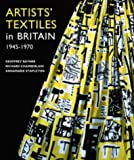 Artists' Textiles in Britain, 1945-1970, Geoffrey Rayner and Richard Chamberlain, 1851494324