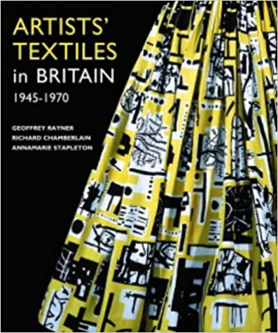Artists' Textiles in Britain 1945-1970: A Democratic Art