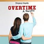 Overtime | Shana Norris