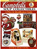 Campbell's Soup Collectibles: A Price & Identification Guide