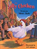 The Silly Chicken, Idries Shah, 1883536197