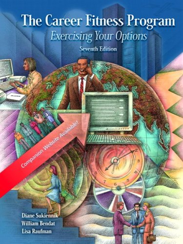 The Career Fitness Program: Exercising Your Options, Seventh Edition (Career Program And Fitness)