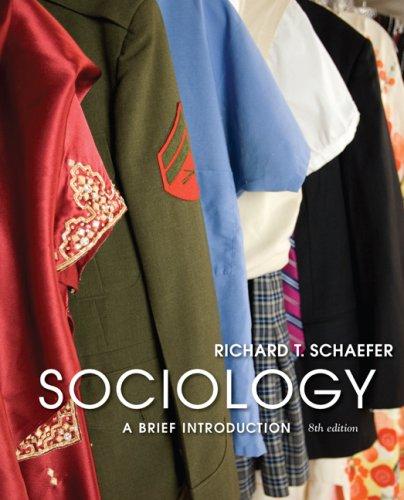 Sociology: A Brief Introduction [Paperback] [Sep 22, 2008] Schaefer, Richard T. pdf