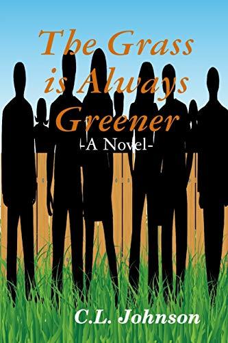 The Grass Is Always Greener ()