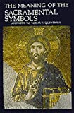 The Meaning of the Sacramental Symbols, Klemens Richter, 0814618820