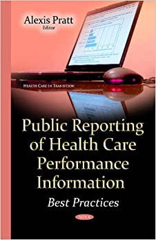 Public Reporting of Health Care Performance Information (Health Care in Transition)