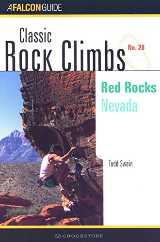 Classic Rock Climbs No. 28: Red Rocks: Nevada Nevada Rocks