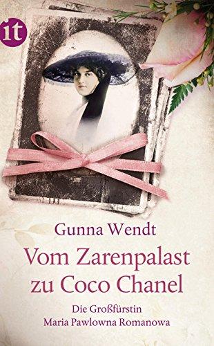 Vom Zarenpalast zu Coco Chanel: Das Leben der Großfürstin Maria Pawlowna Romanowa (insel taschenbuch)