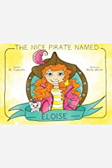 The Nice Pirate Named Eloise Paperback