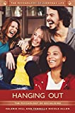 img - for Hanging Out: The Psychology of Socializing (The Psychology of Everyday Life) book / textbook / text book