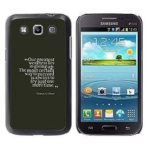 TopCaseStore / la caja del caucho duro de la cubierta de protección de la piel - Vintage Quote Inspiring - Samsung Galaxy Win I8550 I8552 Grand Quattro