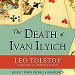 The Death of Ivan Ilyich   Leo Tolstoy