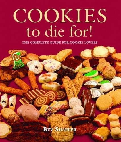 Cookies to Die For! (Cookbooks to Die For) by Bev Shaffer