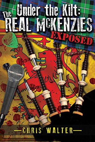 Under the Kilt: the Real McKenzies Exposed