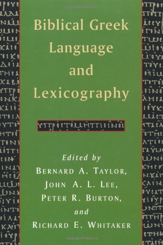 Biblical Greek Language and Lexicography by William B. Eerdmans