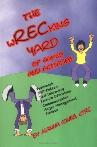 The Wrecking Yard of Games and Activities by Alanna Jones (1998) Paperback