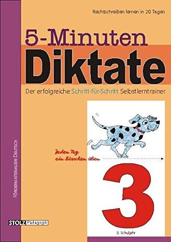 5-Minuten-Diktate, neue Rechtschreibung, 3. Schuljahr