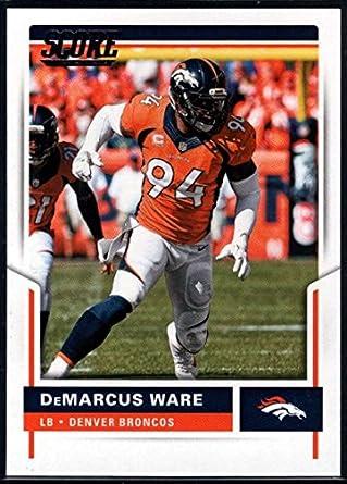 a6fe60e3504 Amazon.com: 2017 Score #215 DeMarcus Ware Broncos Football ...
