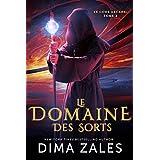 Le Domaine des Sorts (Le Code arcane t. 2) (French Edition)