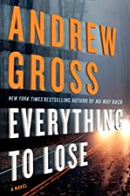 Everything to Lose: A Novel