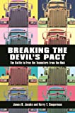 Breaking the Devil's Pact: The Battle to Free the Teamsters from the Mob, James B. Jacobs, Kerry T. Cooperman, 1479883875