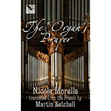 The Organ's Prayer