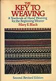 The Key to Weaving, Black, Mary E., 0025111701