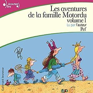 Les aventures de la famille Motordu | Livre audio