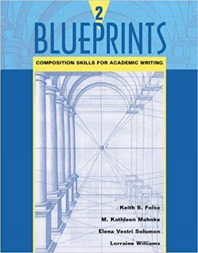 Amazon blueprints 2 composition skills for academic writing blueprints 2 composition skills for academic writing bk 2 1st edition malvernweather Images