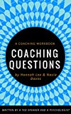 """☆★☆This """"COACHING QUESTIONS"""" IS COWRITTEN BY TED SPEAKER NASIO DAVOS AND """"THE BONDING THEORY"""" FOUNDER HANNAH LEE. ☆★☆       ☆★☆ New Launch sale, regularly priced at $3.99 , you can get if for $0.99 now (limited time)       """" We ,coach..."""