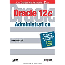 ORACLE 12C : ADMINISTRATION