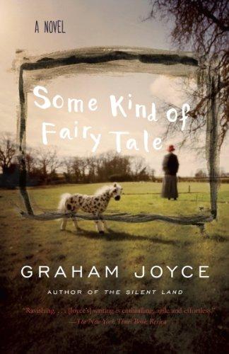 Some Kind of Fairy Tale: A Novel by [Joyce, Graham]