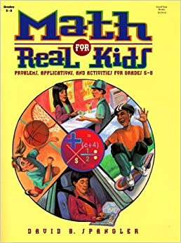 Book Math For Real Kids by David B. Spangler (1997-02-05)