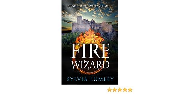 Fire Wizard (The Nirikarr Shift Book 1)