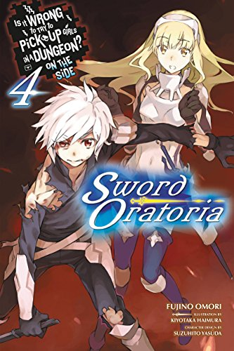 Is It Wrong to Try to Pick Up Girls in a Dungeon? On the Side: Sword Oratoria, Vol. 4 (light - Try On
