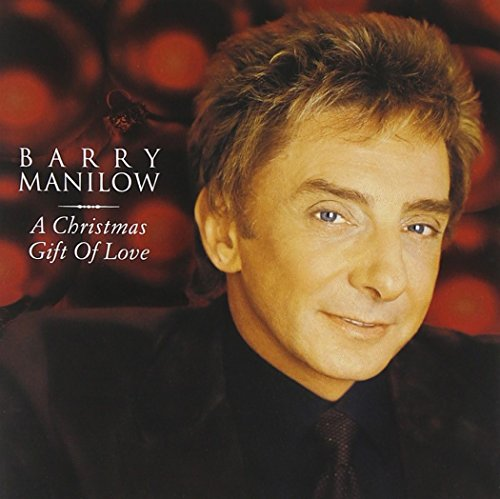 CD : Barry Manilow - A Christmas Gift Of Love (CD)