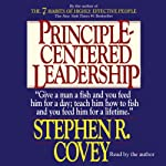 Principle-Centered Leadership | Stephen R. Covey