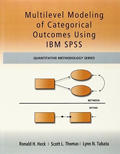 - Multilevel Modeling of Categorical Outcomes Using IBM SPSS (Quantitative Methodology Series) by Ronald H Heck (30-May-2012) Paperback
