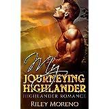 My Journeying Highlander: Mail Order Bride Scottish Highland Bad Boy Romance