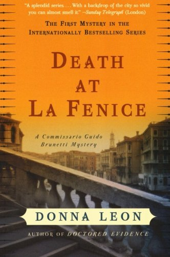 Death at La Fenice: A Commissario Guido Brunetti Mystery