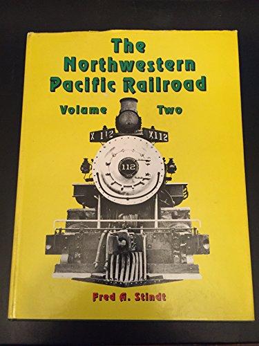 Railroad Northwestern Pacific (The Northwestern Pacific Railroad, Vol. 2: 1964-1985)