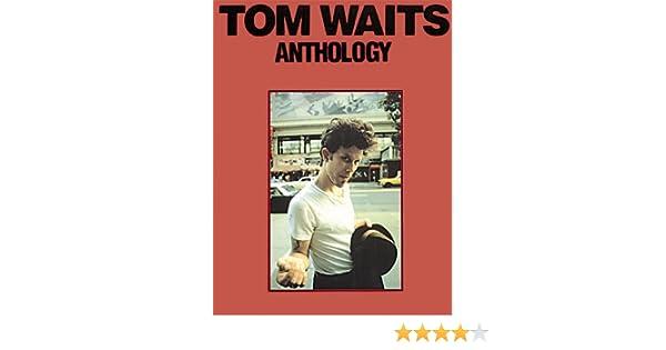Tom waits anthology tom waits 9780825625039 books amazon stopboris Choice Image