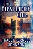 The First Ladies' Club, Tracey Pernell Johnson, 146266752X