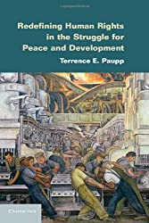 Redefining Human Rights in the Struggle for Peace and Development